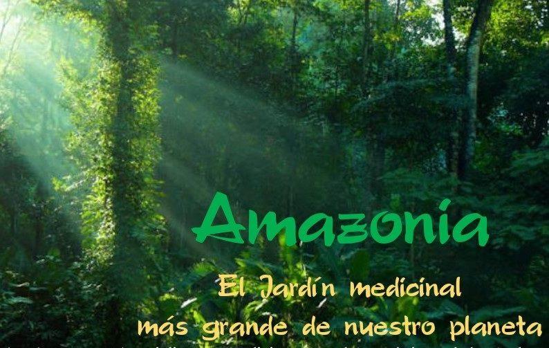 """Charla gratuita """"Amazonía, el jardín medicinal"""""""